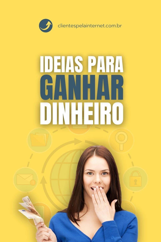 Ideias para Ganhar Dinheiro pela Internet
