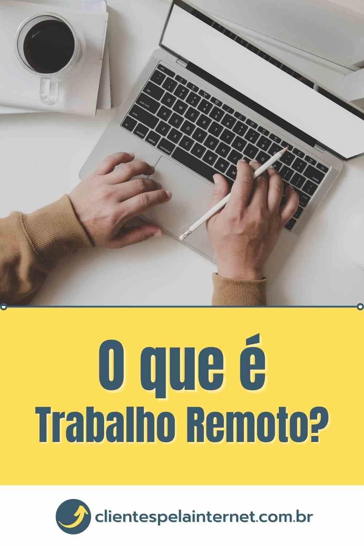 o-que-e-trabalho-remoto-1